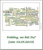 2013-news-am-rande-fruehling-wo-bist-du