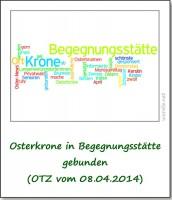 2014-otz-osterkrone-in-begegnungsstaette-gebunden